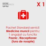Medicina muncii pentru 1 angajat cu functia Paznic-Receptioner (tura de noapte)