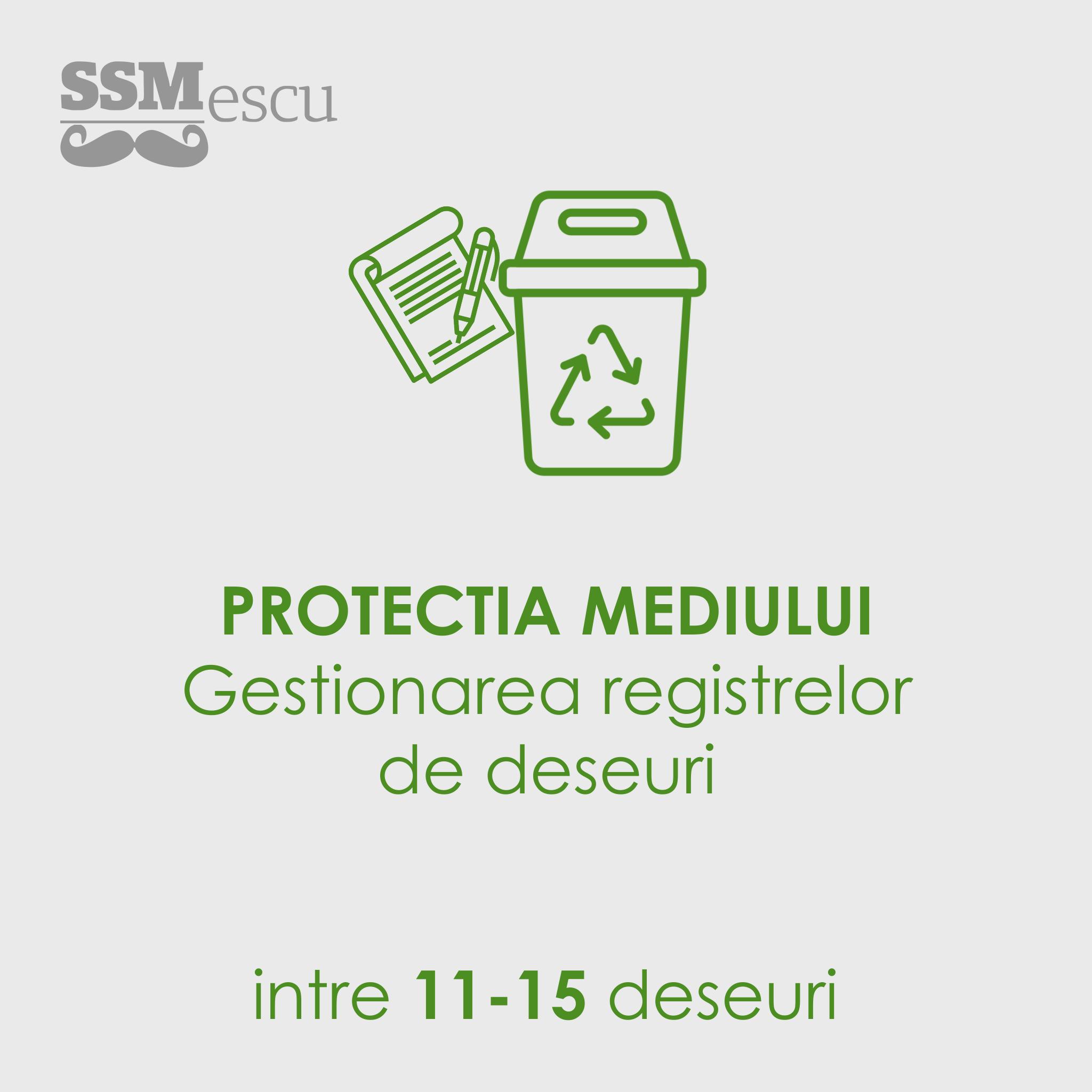 Protectia Mediului - Gestionare deseuri 11-15