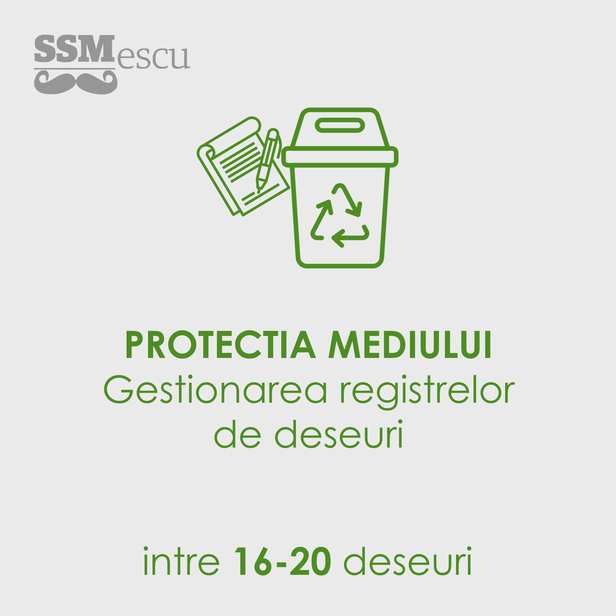 Protectia Mediului - Gestionare deseuri 16-20