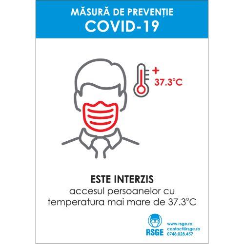 Interzis accesul cu temperatura peste 37.3