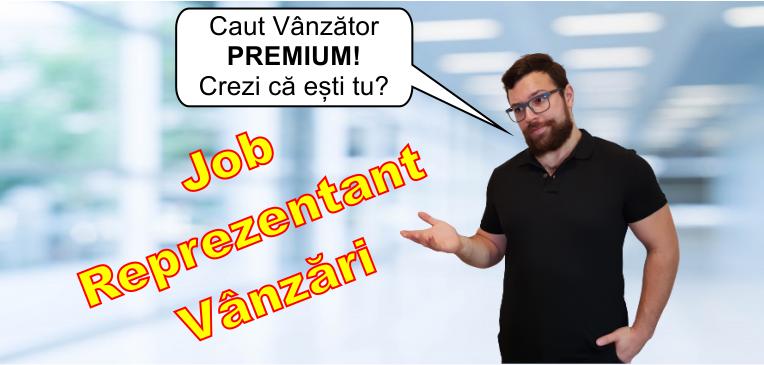 Job Reprezentant Vanzari Premium